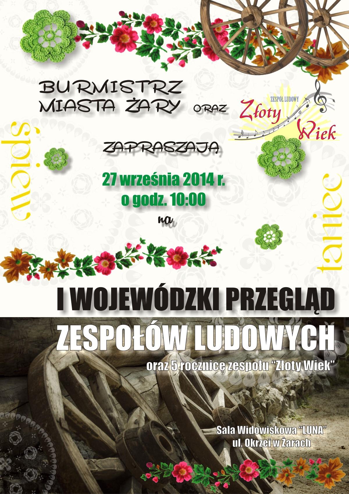 """Ilustracja do informacji: Burmistrz Miasta Żary oraz Zespół Ludowy """"Złoty Wiek"""" zapraszają"""