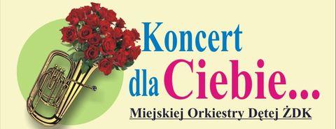 """Ilustracja do informacji: """"Dla Ciebie"""" – Koncert Orkiestry Miejskiej ŻDK – 8 marca"""