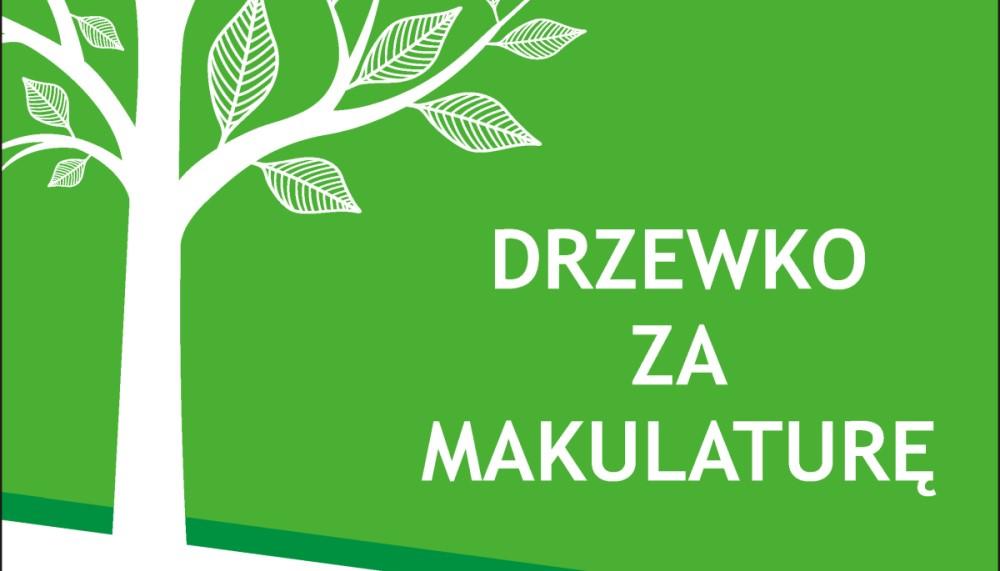 """Ilustracja do informacji: Akcja """"Drzewko za makulaturę"""""""