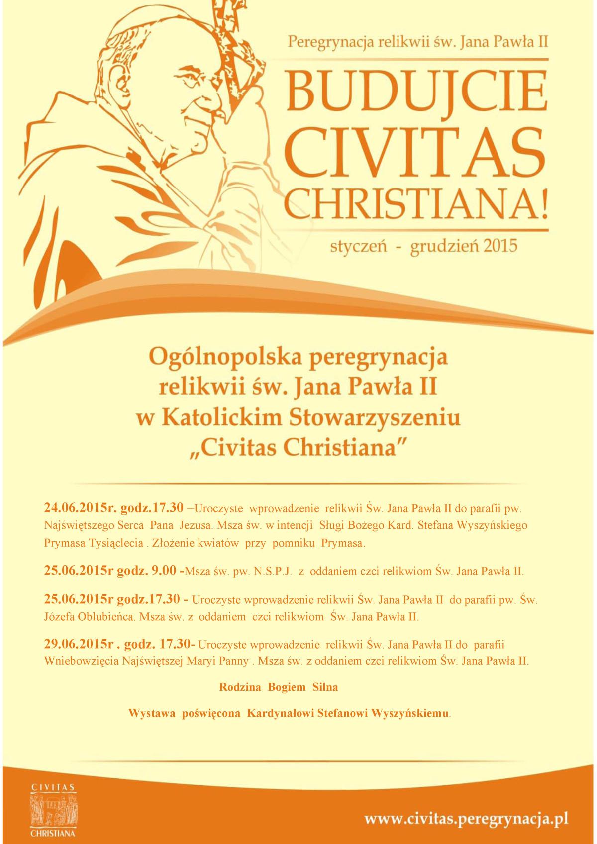 """Ilustracja do informacji: Ogólnopolska peregrynacja relikwii św. Jana Pawła II w katolickim Stowarzyszeniu """" Civitas Christiana"""""""