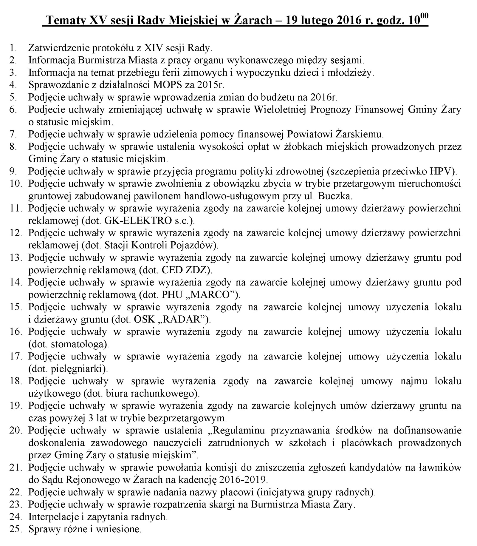 Ilustracja do informacji: Tematy XV sesji Rady Miejskiej w Żarach – 19 lutego 2016 r. godz. 10.00