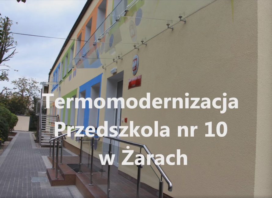 Ilustracja do informacji: Termomodernizacja Przedszkola nr 10 w Żarach