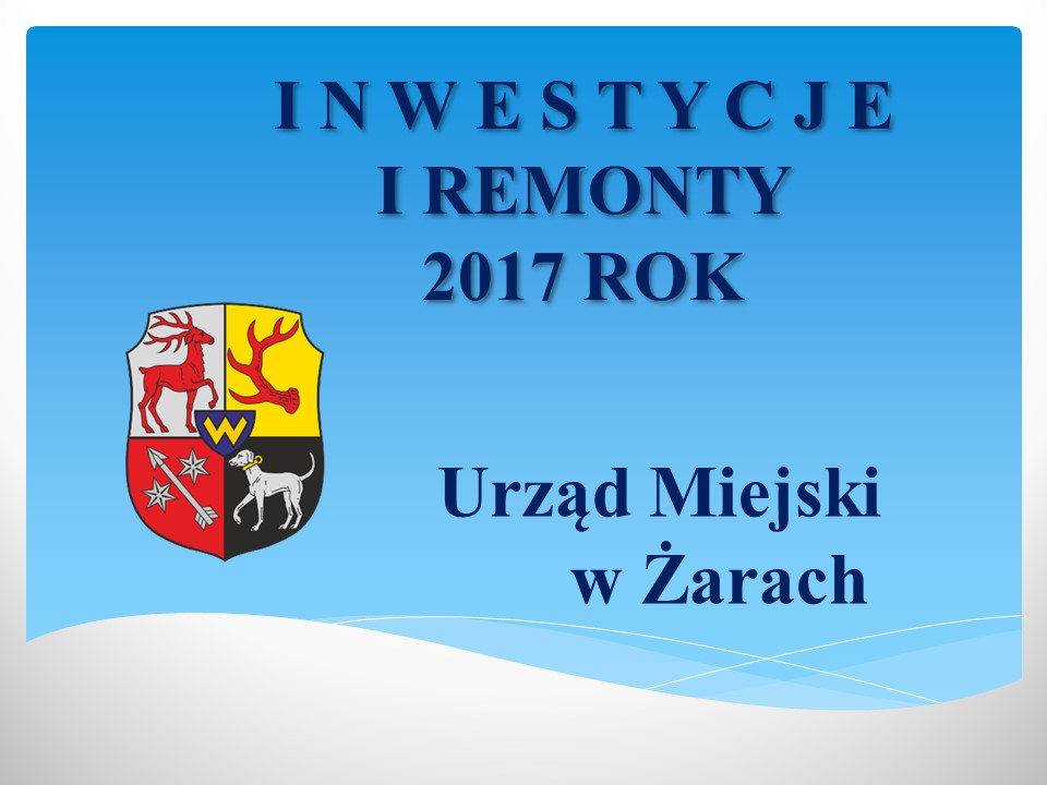 Ilustracja do informacji: Inwestycje 2017