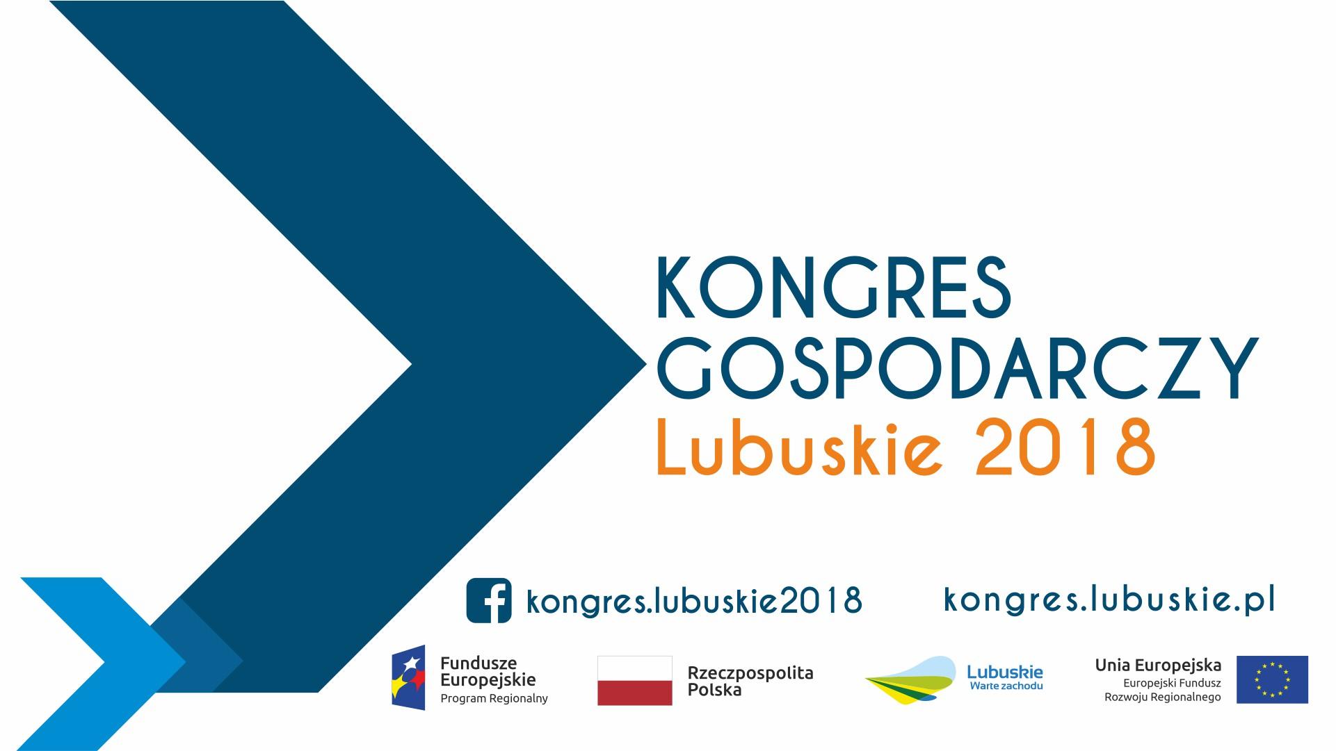 Ilustracja do informacji: Zaproszenie na Kongres Gospodarczy – Lubuskie 2018, 11-13 października 2018 r.