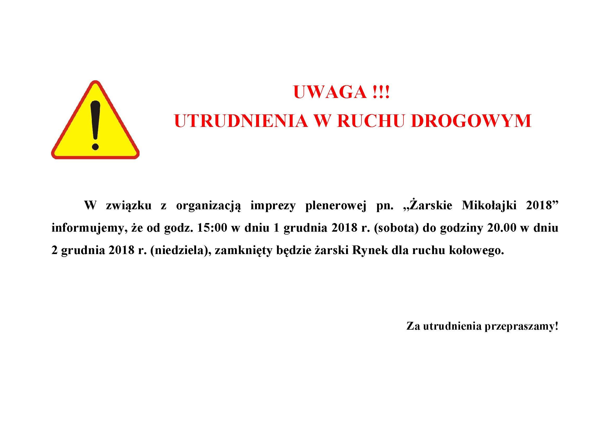 Ilustracja do informacji: UWAGA !!! UTRUDNIENIA W RUCHU DROGOWYM