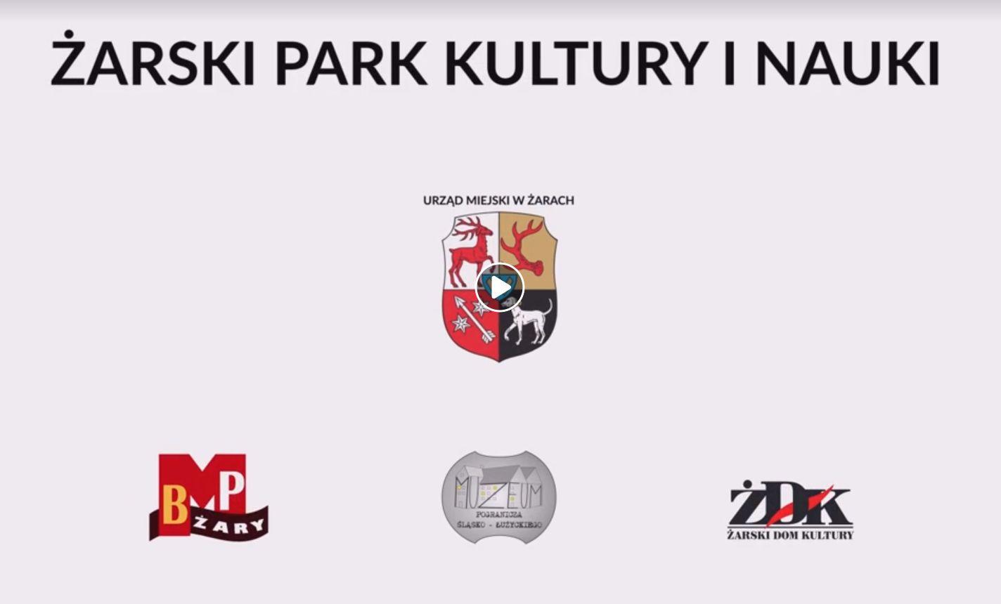 "Ilustracja do informacji: ""Żarski Park Kultury i Nauki"""
