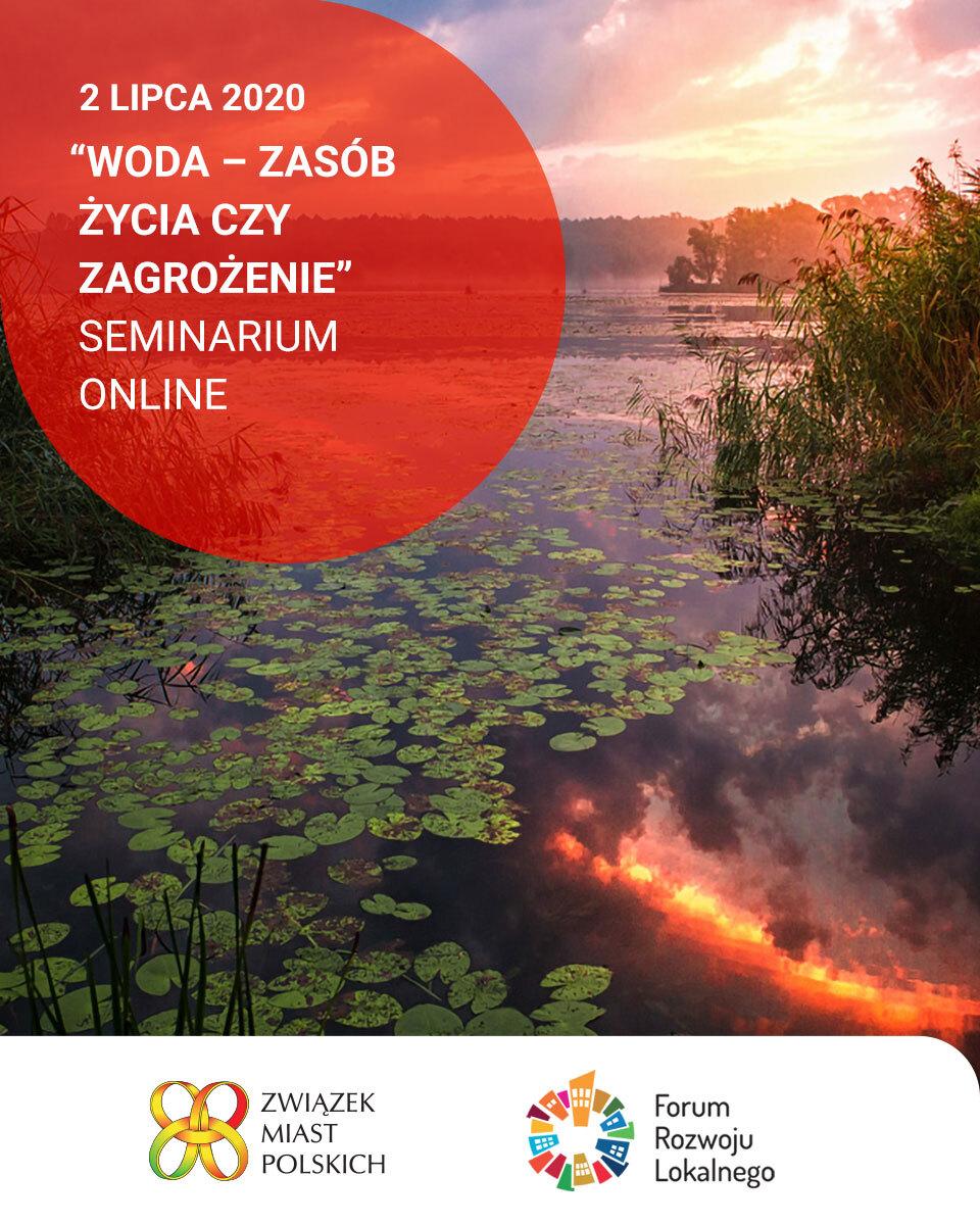 """Ilustracja do informacji: Seminarium online """"WODA - zasób życia, endogenny potencjał czy zagrożenie?"""""""