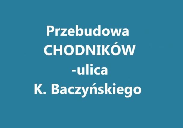 Ilustracja do informacji: Przebudowa chodników - ul. K. Baczyńskiego.