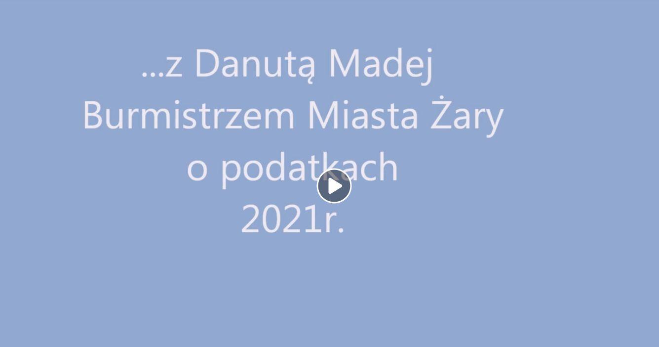 Ilustracja do informacji: ... z Danutą Madej Burmistrzem Miasta Żary o podatkach 2021 r.