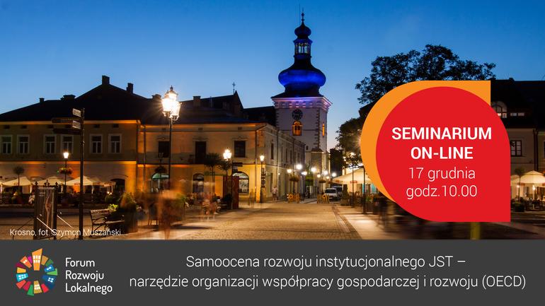 """Ilustracja do informacji: Seminarium online """"Samoocena rozwoju instytucjonalnego JST – narzędzie Organizacji Współpracy Gospodarczej i Rozwoju (OECD)"""" w ramach forum Rozwoju Lokalnego"""