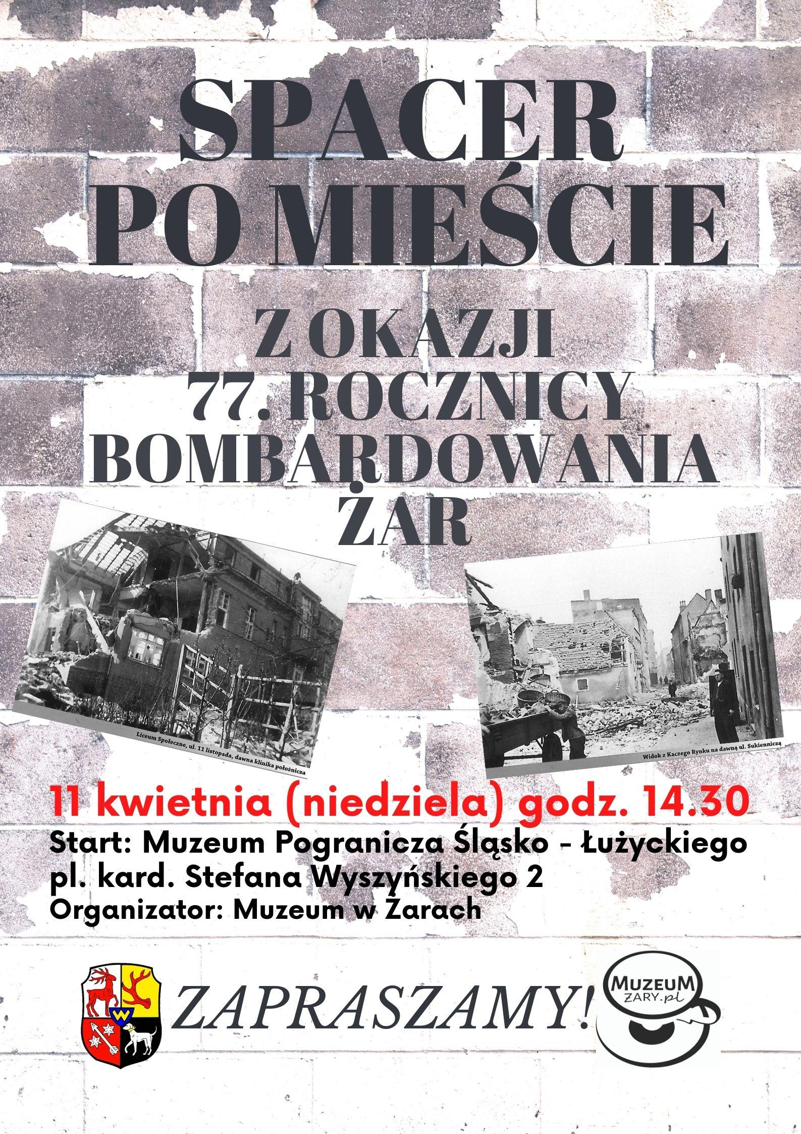 Ilustracja do informacji: Spacer po mieście 11.04.2021 godz. 14.00 start Muzeum - 77. rocznica bombardowania Żar